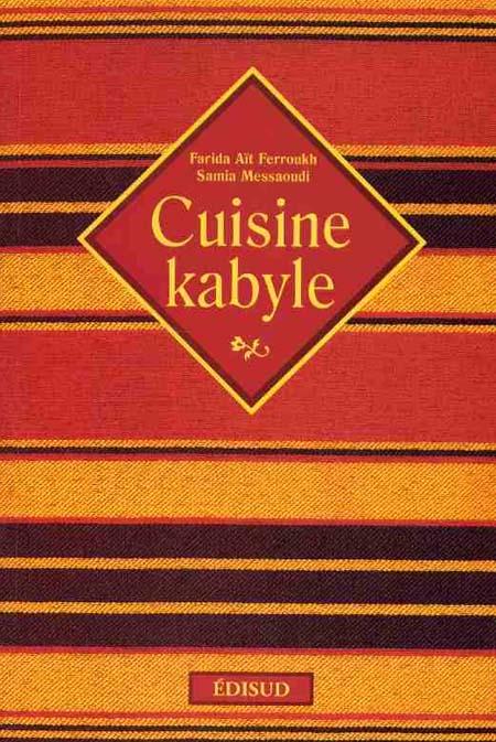 Livre cuisine kabyle 2ditions edisud for Cuisine kabyle