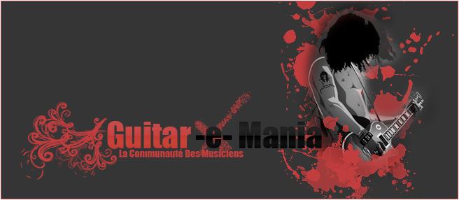 Guitar-e-mania: La passion de la musique