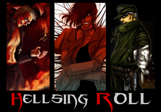 +†+Hellsing Roll+†+