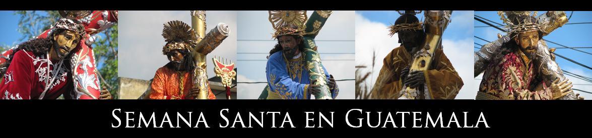 Cuaresma y Semana Santa en Guatemala