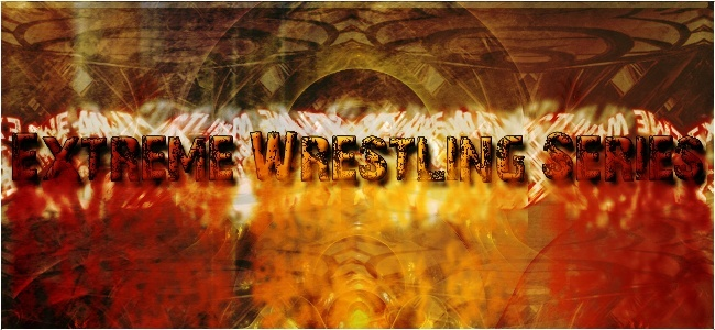 Extreme Wrestling Series