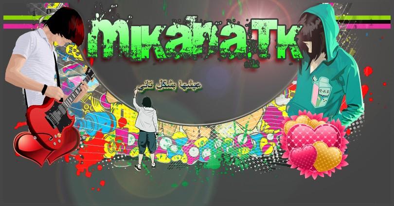 WwW.Mikana.Tk