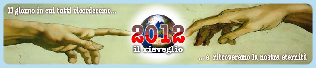 2012 il Risveglio