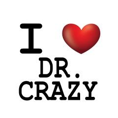 Welcome to Dr. Crazy!