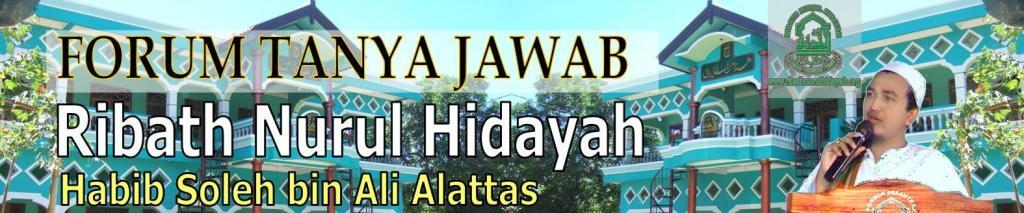 FORUM TANYA JAWAB RIBATH NURUL HIDAYAH