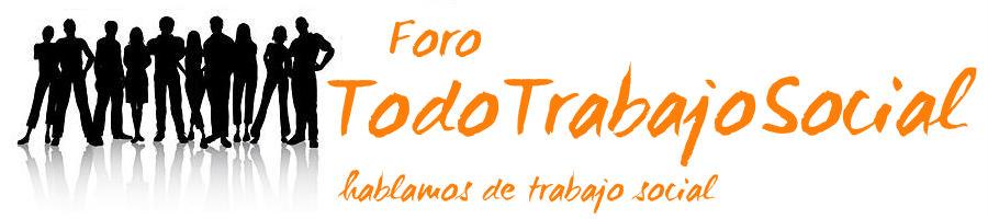 Foro TodoTrabajoSocial