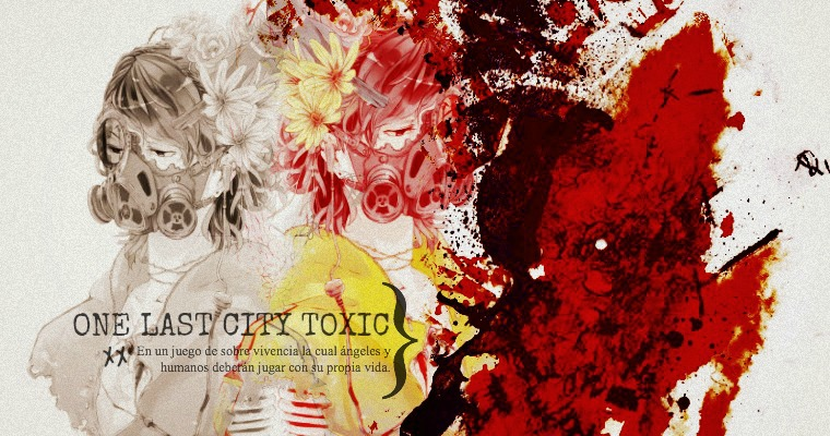 One Last City Toxic}