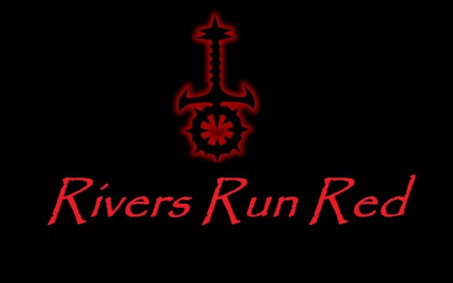 Rivers Run Red